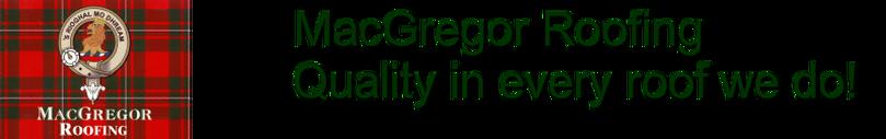 Macgregor Roofing